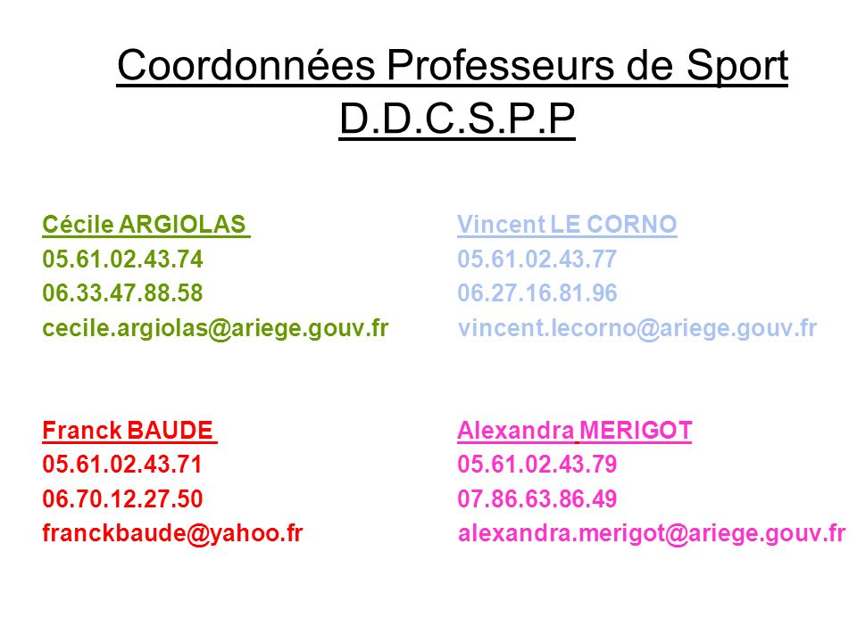 Coordonnées Professeurs de Sport D.D.C.S.P.P