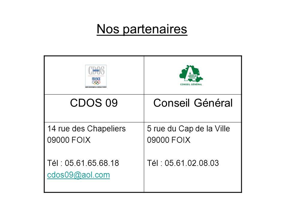 Nos partenaires CDOS 09 Conseil Général 14 rue des Chapeliers