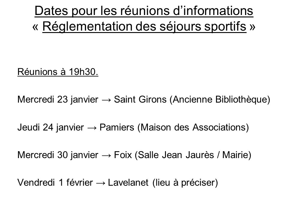Dates pour les réunions d'informations « Réglementation des séjours sportifs »