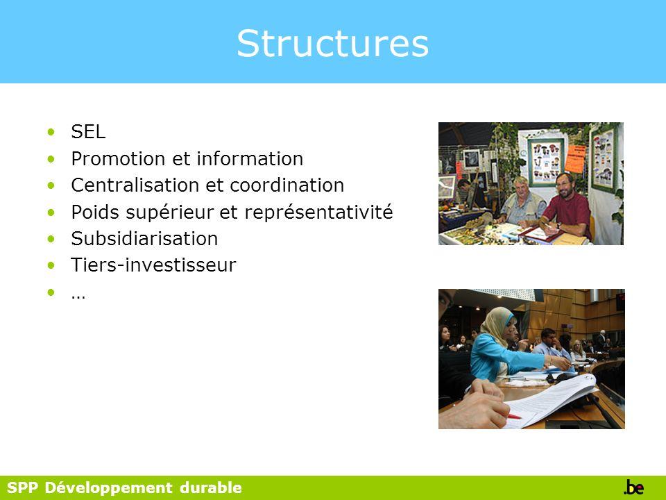 Structures SEL Promotion et information Centralisation et coordination