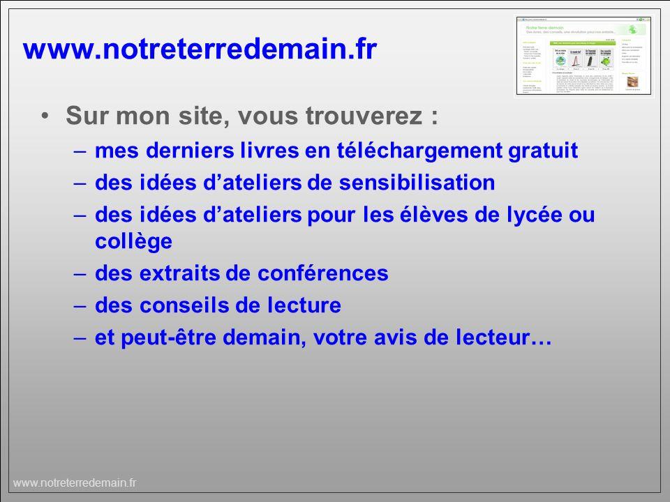 www.notreterredemain.fr Sur mon site, vous trouverez :