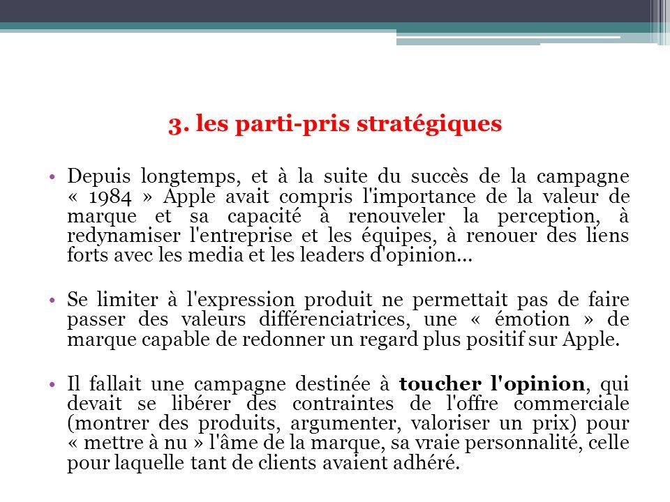 3. les parti-pris stratégiques