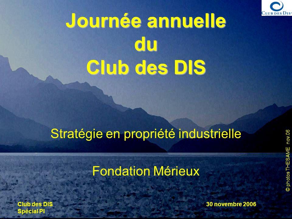 Journée annuelle du Club des DIS