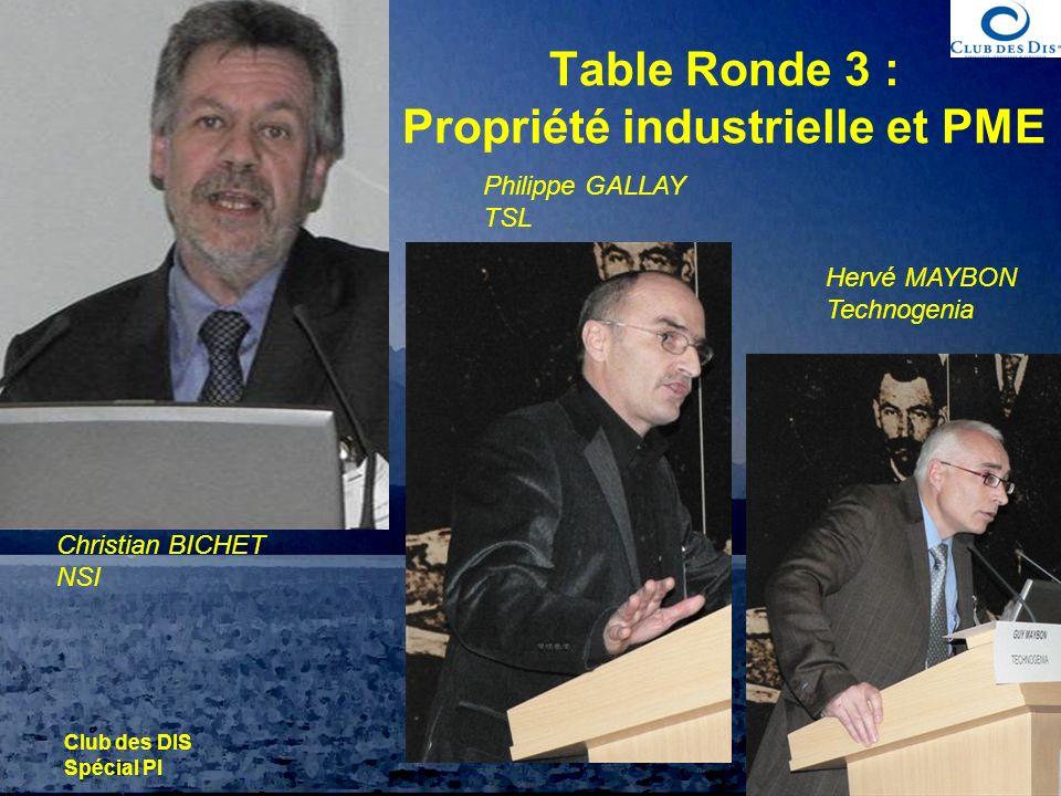 Table Ronde 3 : Propriété industrielle et PME