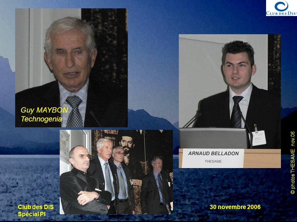 Guy MAYBON Technogenia Club des DIS Spécial PI 30 novembre 2006