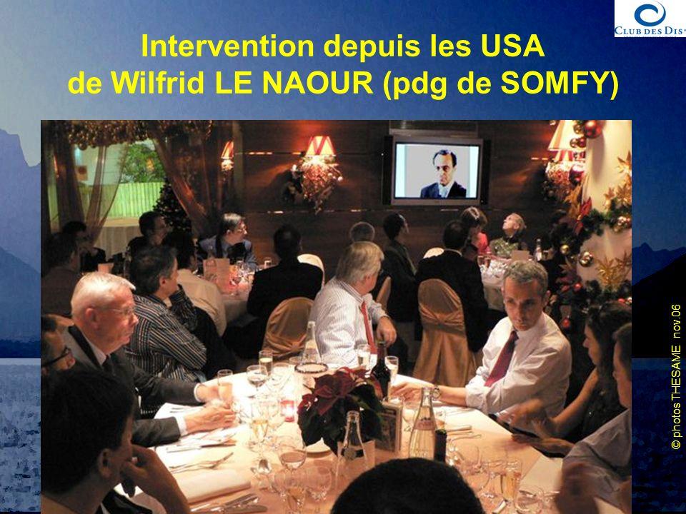 Intervention depuis les USA de Wilfrid LE NAOUR (pdg de SOMFY)