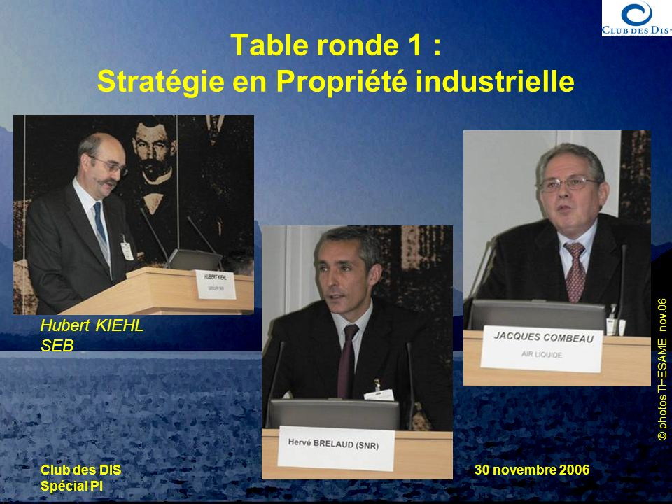 Table ronde 1 : Stratégie en Propriété industrielle