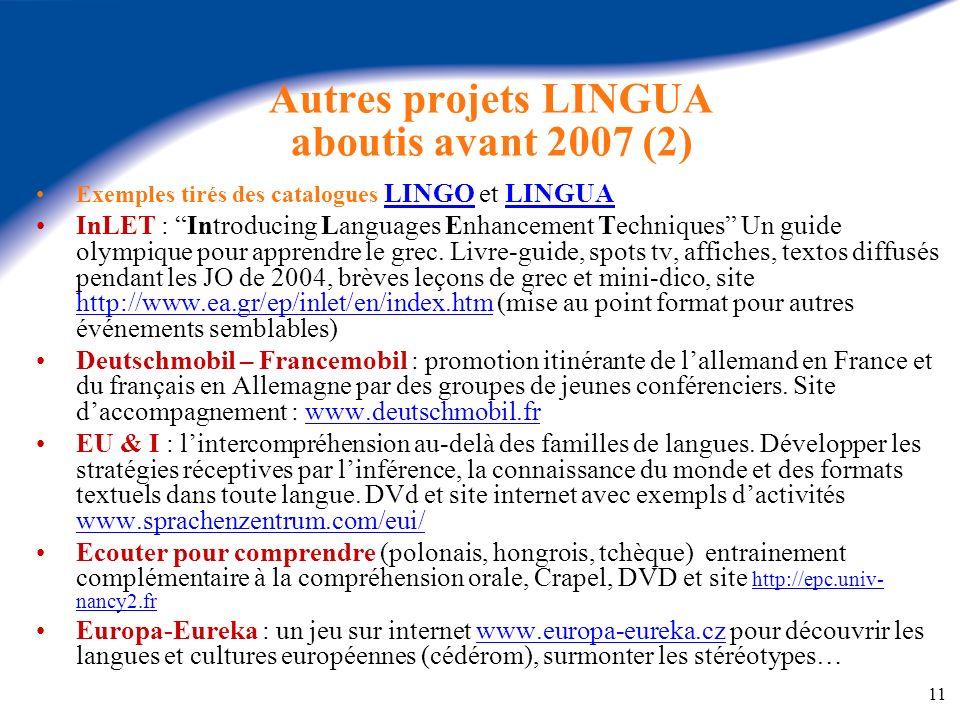 Autres projets LINGUA aboutis avant 2007 (2)