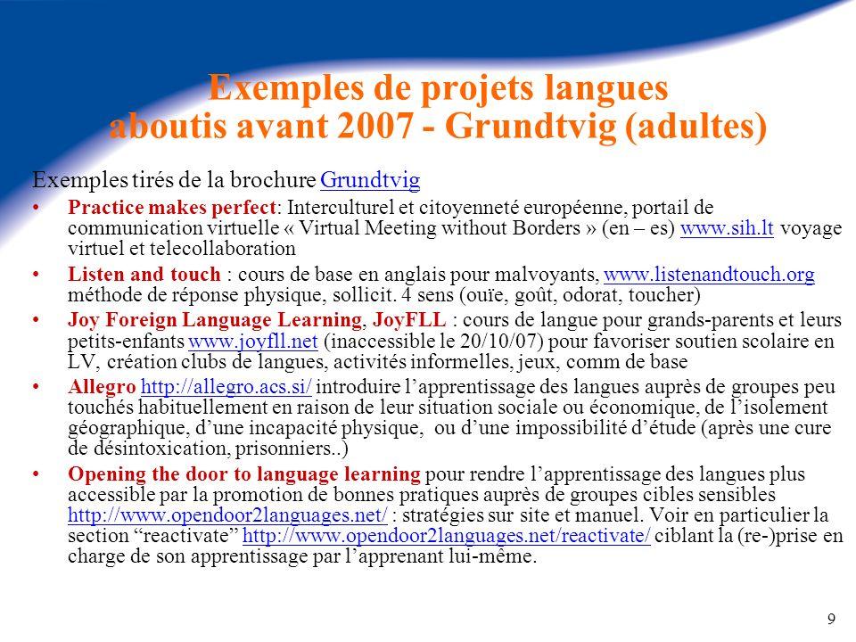 Exemples de projets langues aboutis avant 2007 - Grundtvig (adultes)