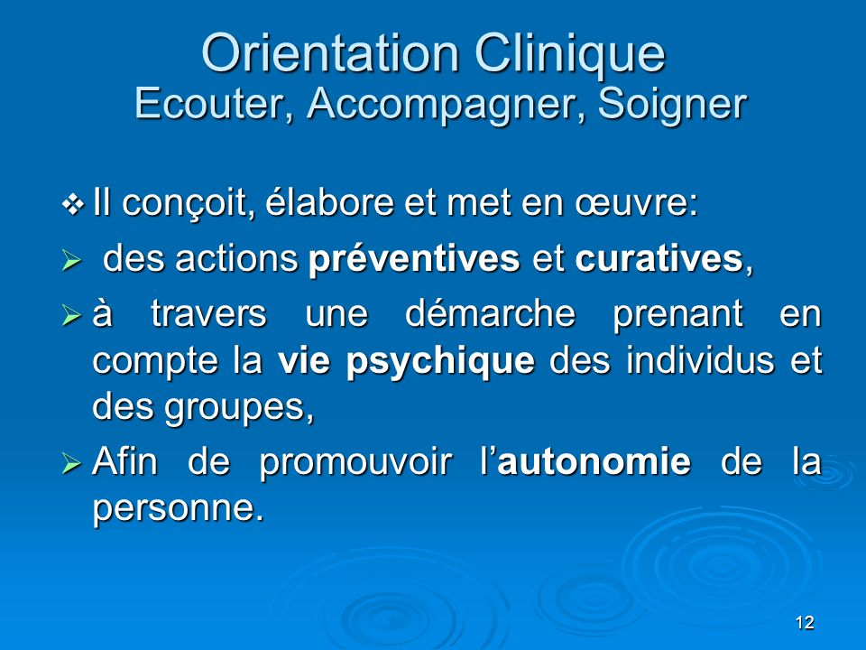 Orientation Clinique Ecouter, Accompagner, Soigner