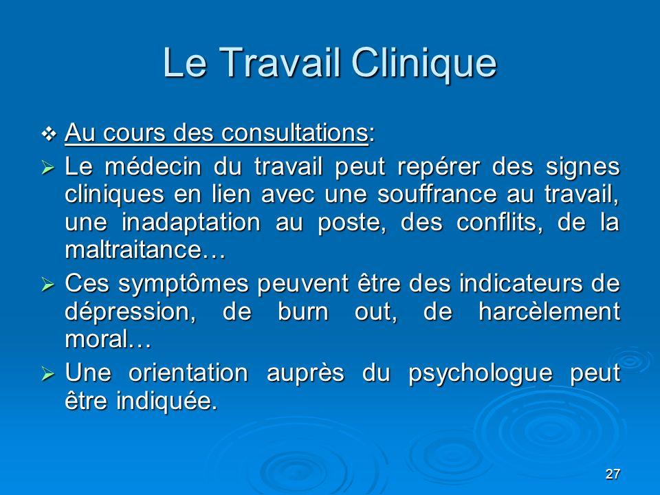Le Travail Clinique Au cours des consultations: