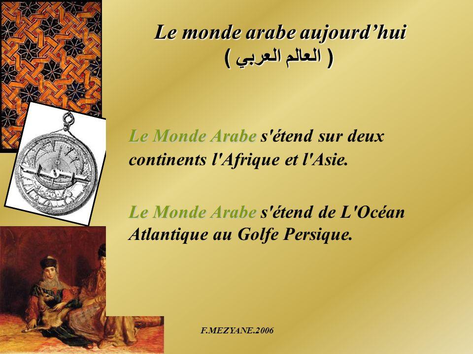 Le monde arabe aujourd'hui ( العالم العربي )