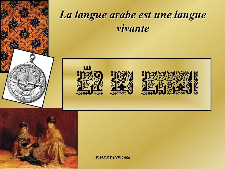 La langue arabe est une langue vivante
