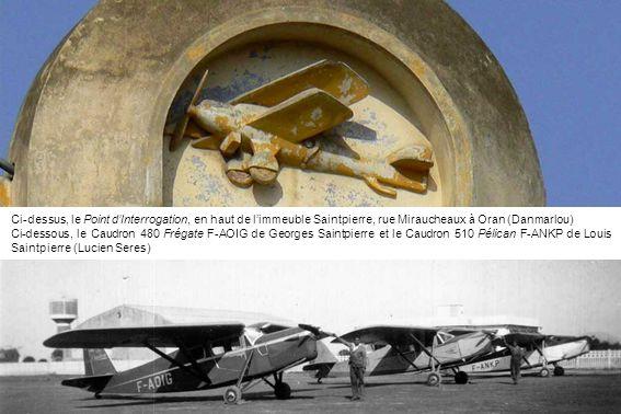 Ci-dessus, le Point d'Interrogation, en haut de l'immeuble Saintpierre, rue Miraucheaux à Oran (Danmarlou)