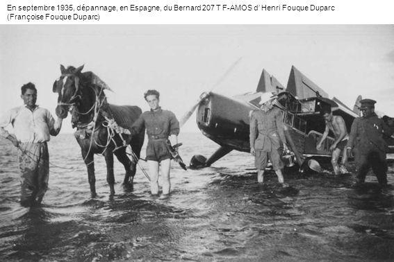 En septembre 1935, dépannage, en Espagne, du Bernard 207 T F-AMOS d' Henri Fouque Duparc