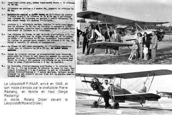Le Léopoldoff F-PAAP, arrivé en 1948, et son mode d'emploi par le chef-pilote Pierre Rastaing, en famille en haut (Serge Rastaing)