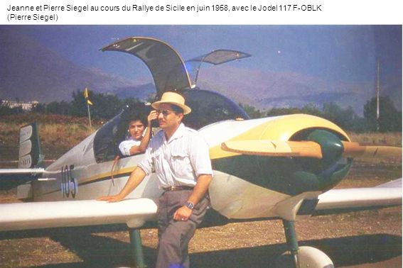 Jeanne et Pierre Siegel au cours du Rallye de Sicile en juin 1958, avec le Jodel 117 F-OBLK