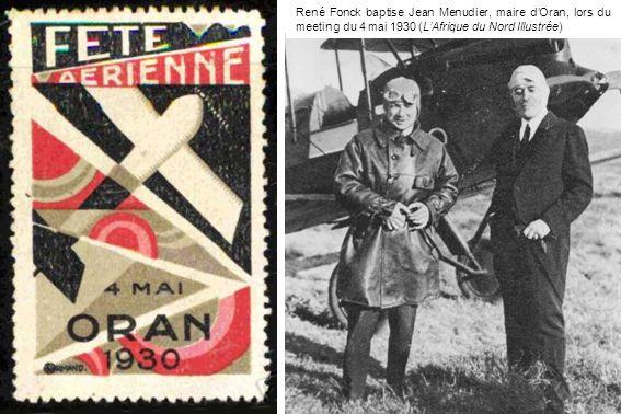 René Fonck baptise Jean Menudier, maire d'Oran, lors du meeting du 4 mai 1930 (L'Afrique du Nord Illustrée)