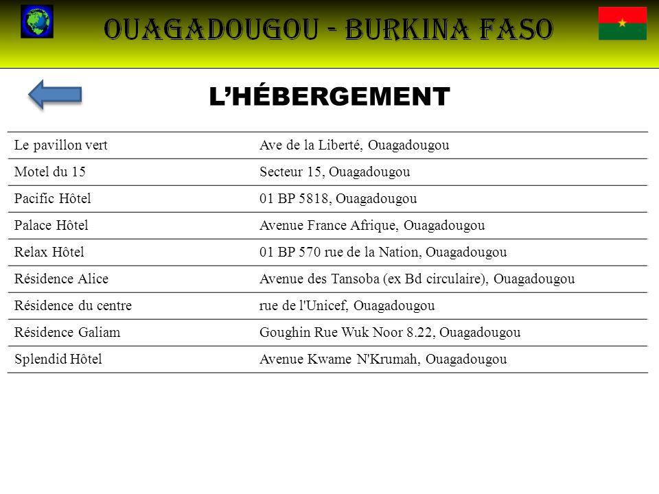 L'HÉBERGEMENT Le pavillon vert Ave de la Liberté, Ouagadougou