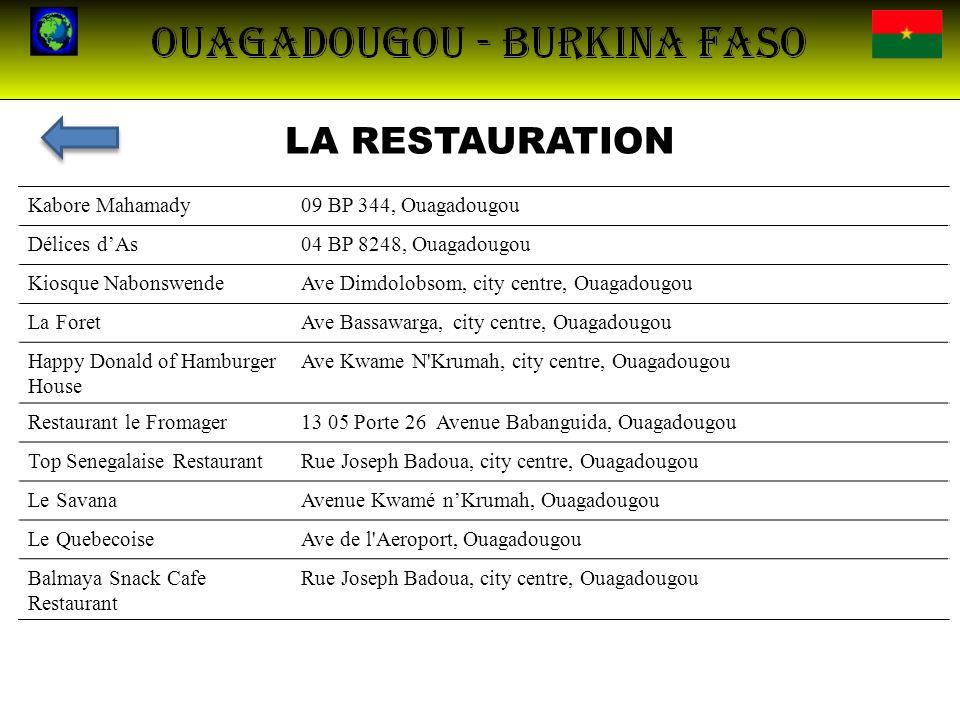 LA RESTAURATION Kabore Mahamady 09 BP 344, Ouagadougou Délices d'As