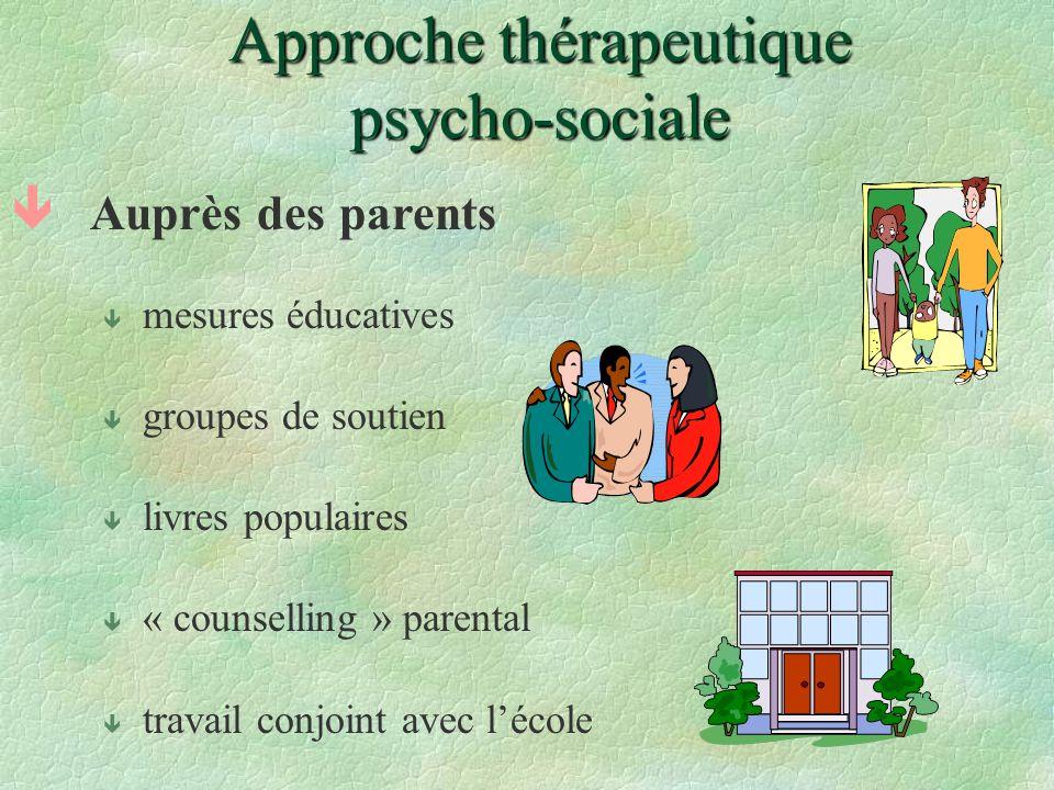 Approche thérapeutique psycho-sociale