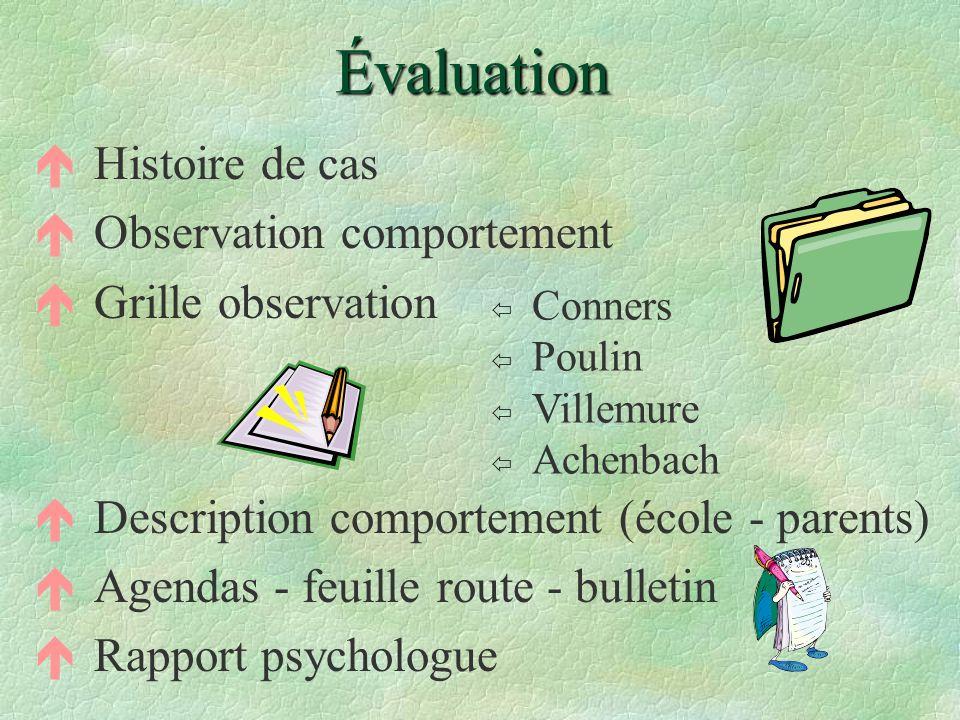 Évaluation Histoire de cas Observation comportement Grille observation
