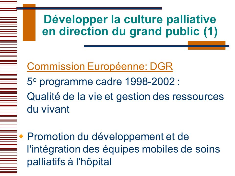 Développer la culture palliative en direction du grand public (1)