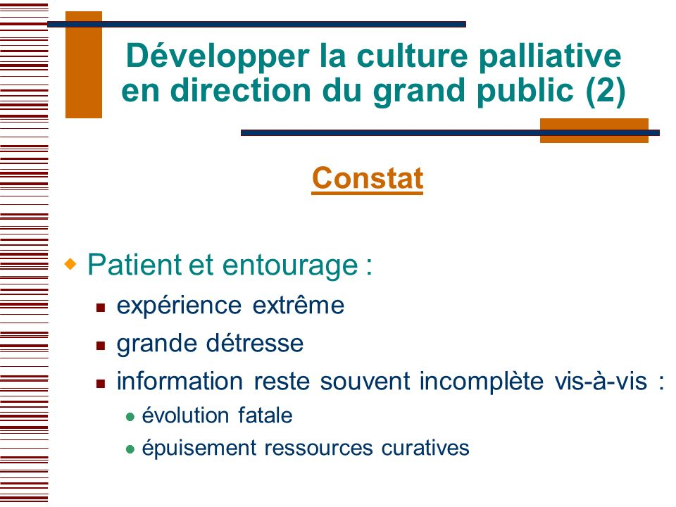 Développer la culture palliative en direction du grand public (2)