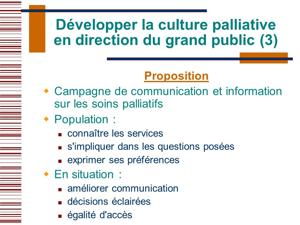 Développer la culture palliative en direction du grand public (3)