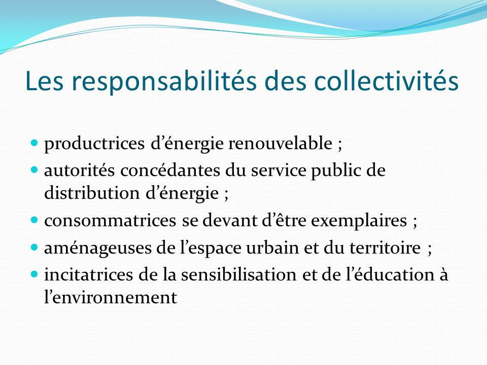Les responsabilités des collectivités