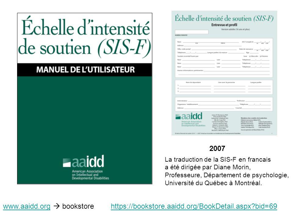 2007 La traduction de la SIS-F en francais. a été dirigée par Diane Morin, Professeure, Département de psychologie,
