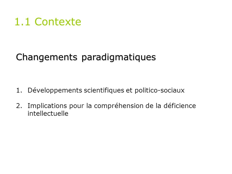 1.1 Contexte Changements paradigmatiques