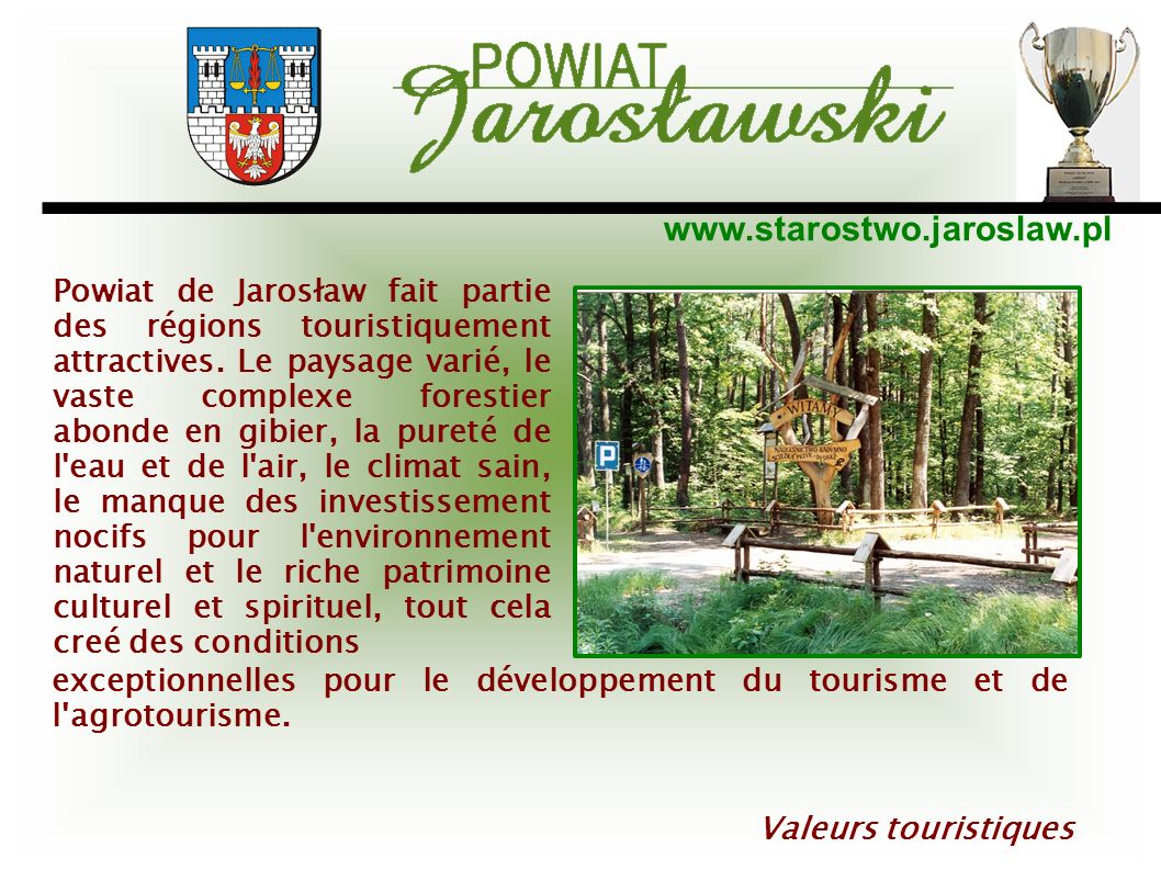 Powiat de Jarosław fait partie des régions touristiquement attractives