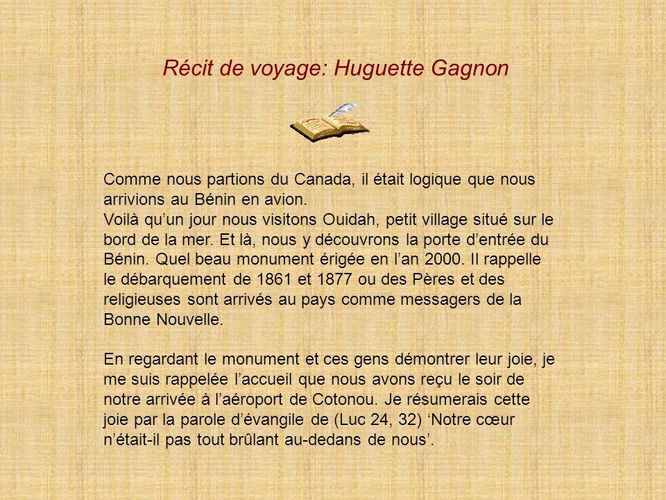 Récit de voyage: Huguette Gagnon