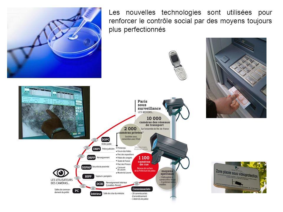 Les nouvelles technologies sont utilisées pour renforcer le contrôle social par des moyens toujours plus perfectionnés