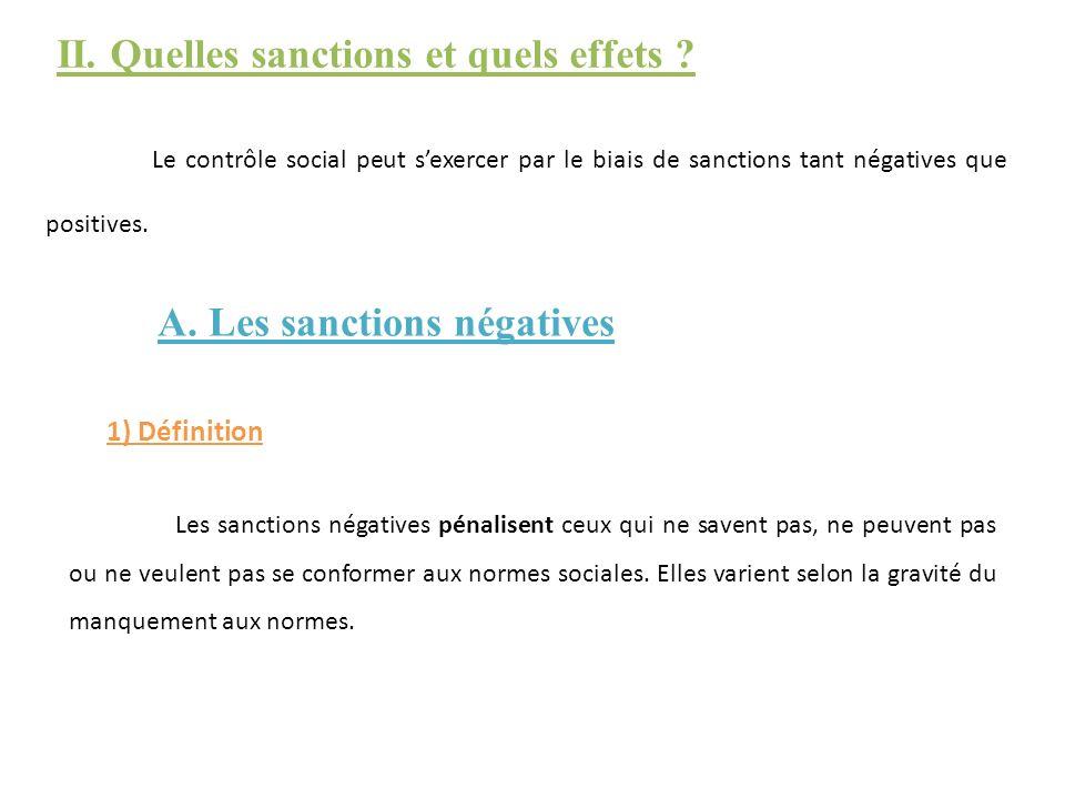 II. Quelles sanctions et quels effets