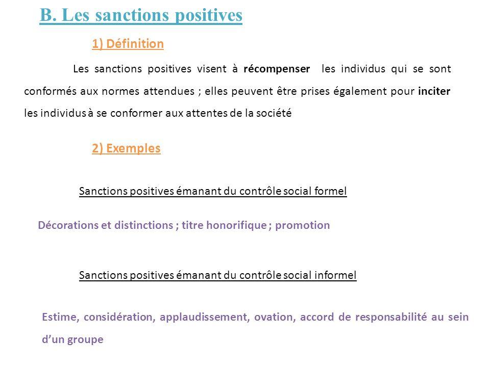 B. Les sanctions positives
