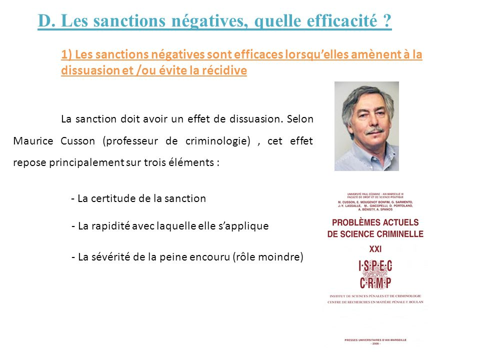 D. Les sanctions négatives, quelle efficacité