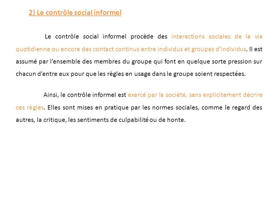 2) Le contrôle social informel