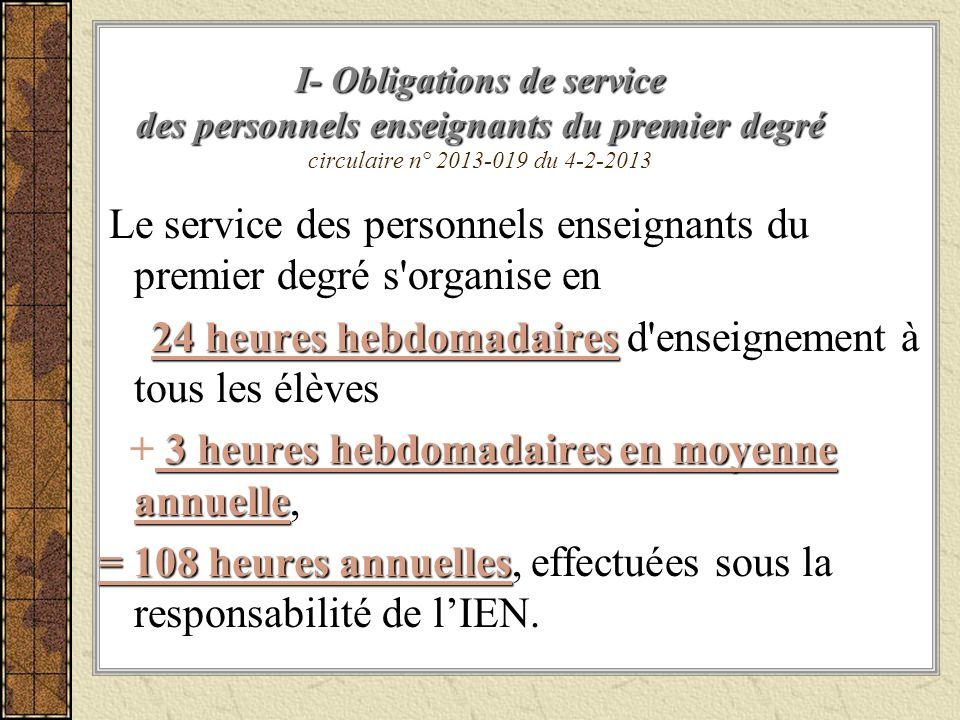 Le service des personnels enseignants du premier degré s organise en