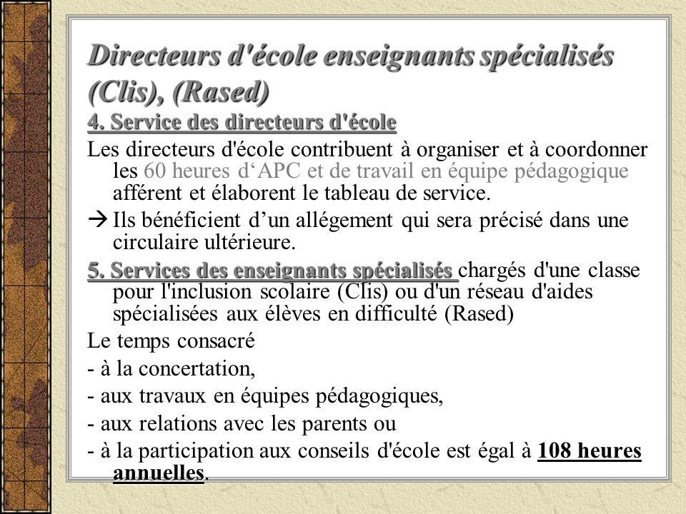 Directeurs d école enseignants spécialisés (Clis), (Rased)