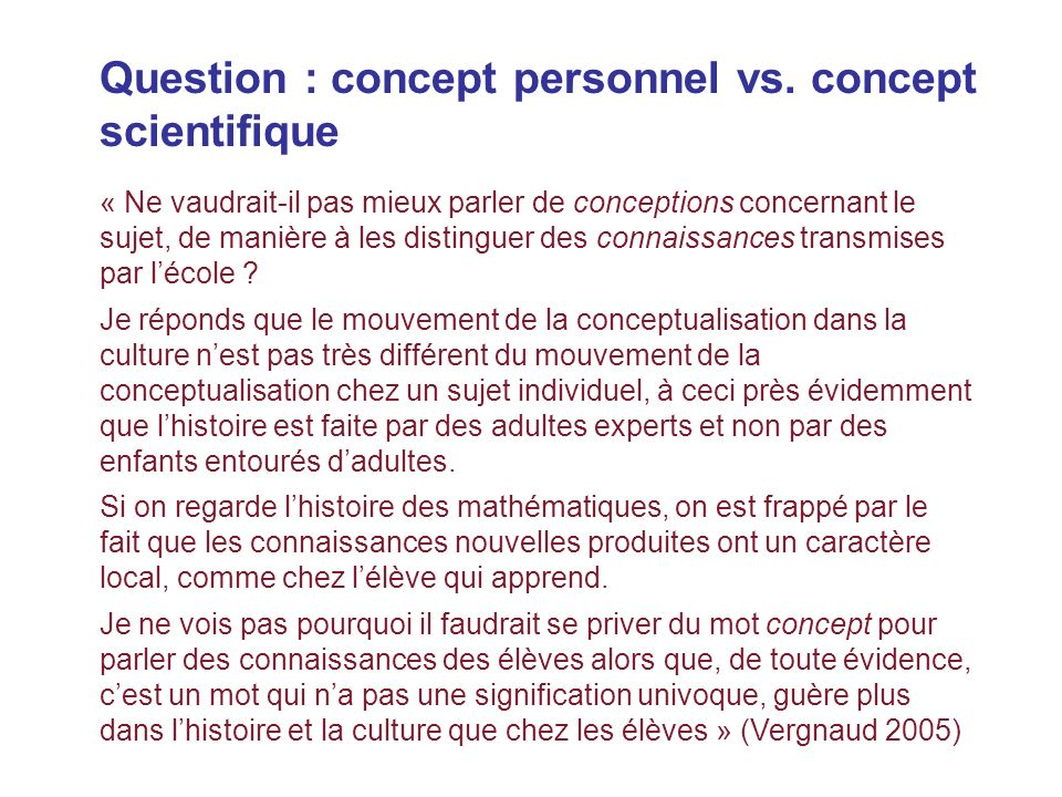 Question : concept personnel vs. concept scientifique
