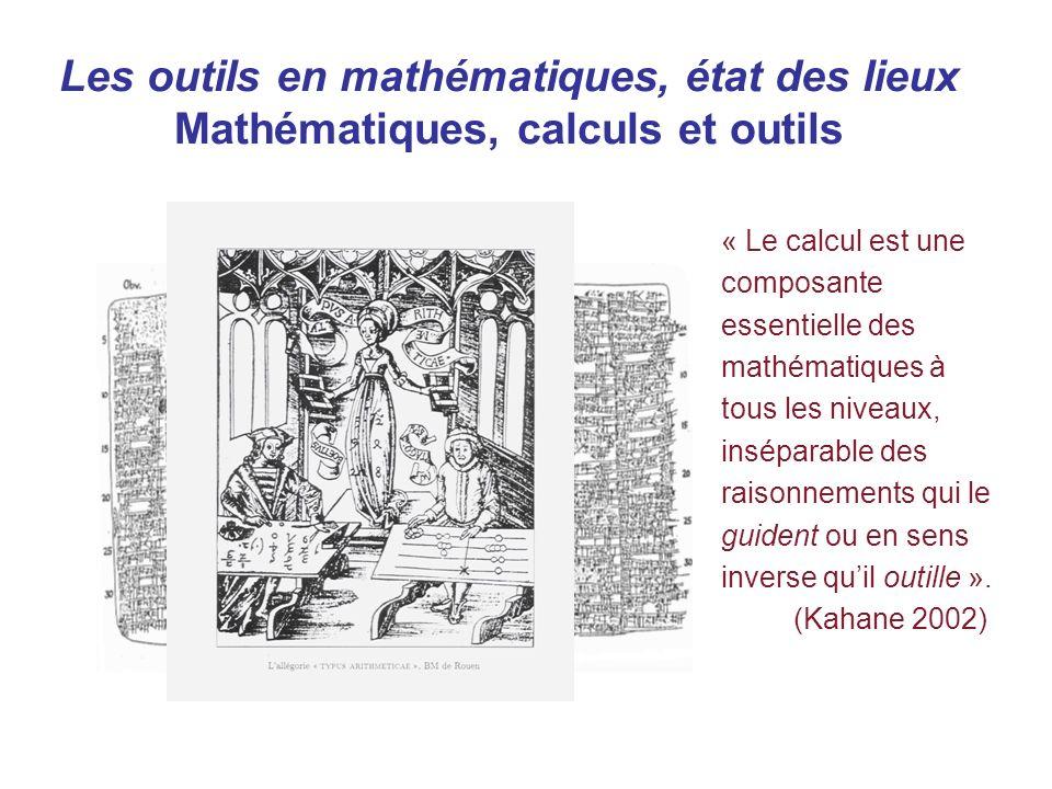Les outils en mathématiques, état des lieux Mathématiques, calculs et outils