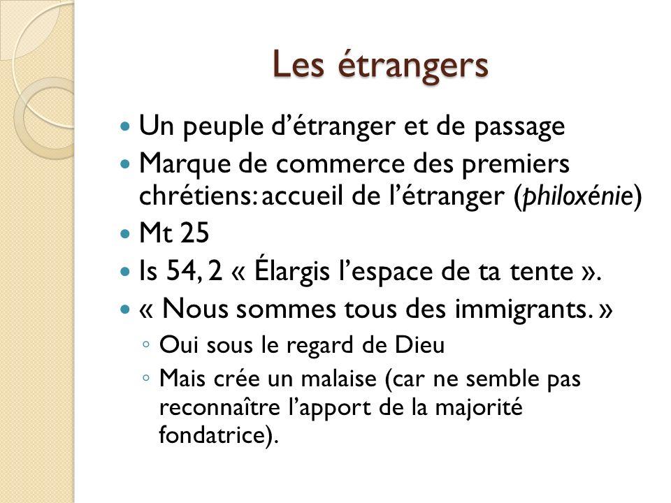 Les étrangers Un peuple d'étranger et de passage