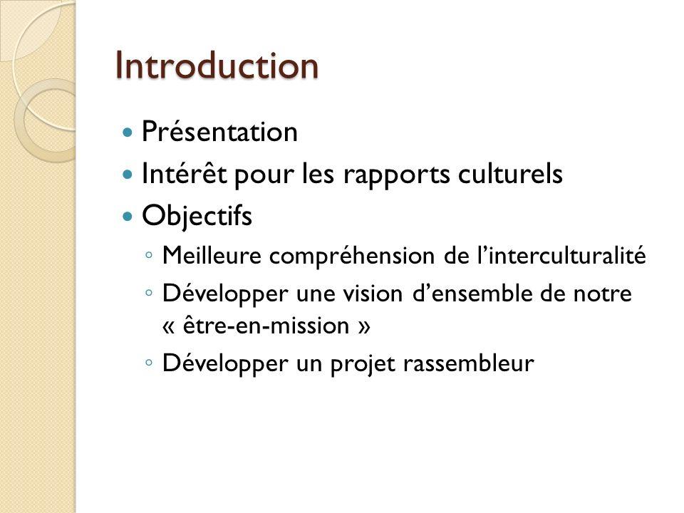 Introduction Présentation Intérêt pour les rapports culturels