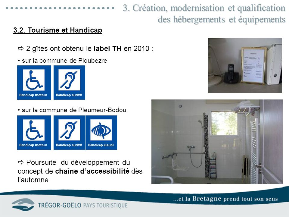 3. Création, modernisation et qualification des hébergements et équipements