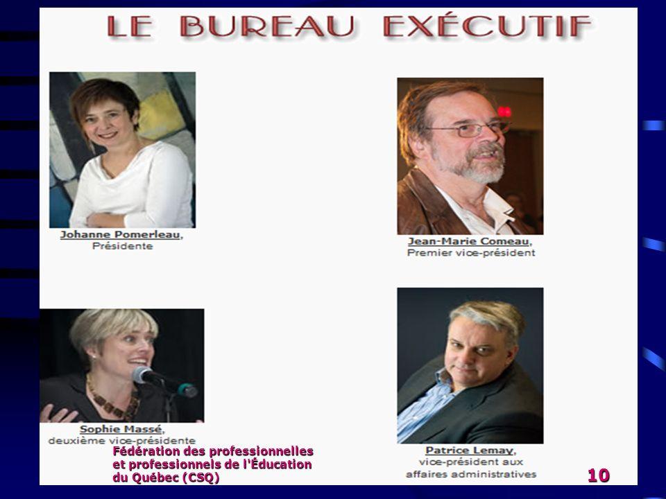 Fédération des professionnelles et professionnels de l Éducation du Québec (CSQ)