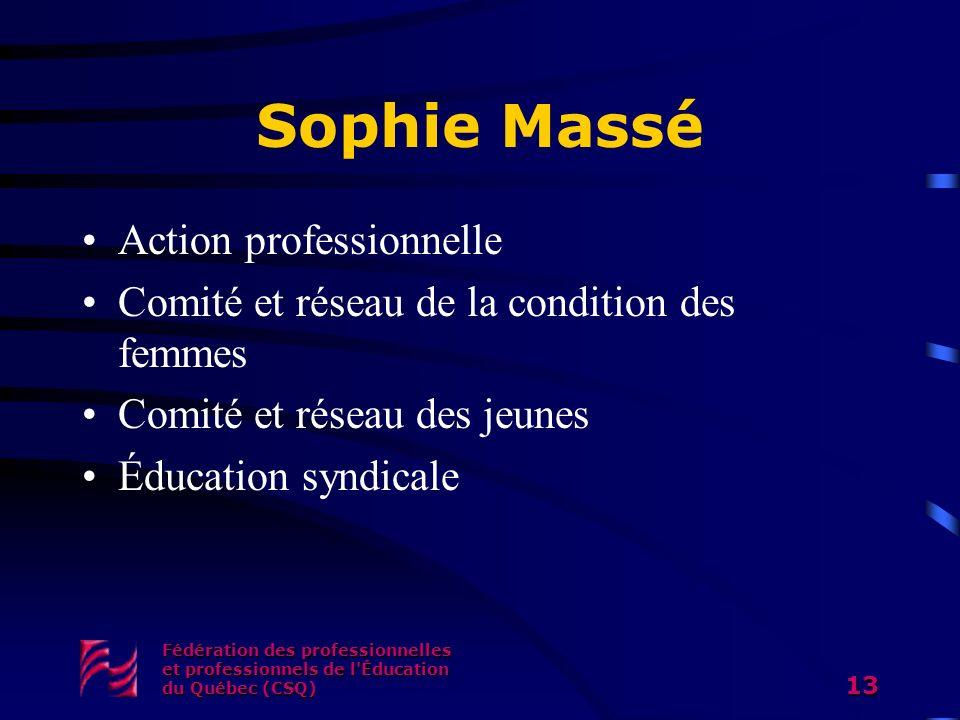 Sophie Massé Action professionnelle