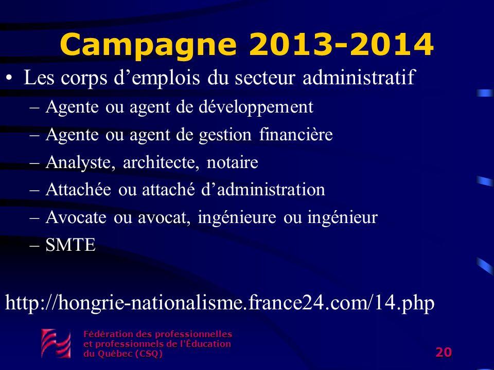 Campagne 2013-2014 Les corps d'emplois du secteur administratif