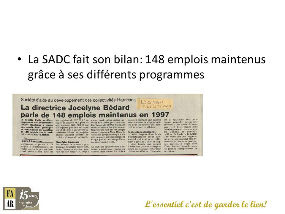 La SADC fait son bilan: 148 emplois maintenus grâce à ses différents programmes